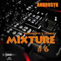 ANDRUSYK - MIXTURE #6 by ANDRUSYK