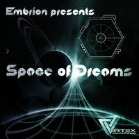 Embrion - Space Of Dreams - Original Mix by Embrion Aka Arlequin