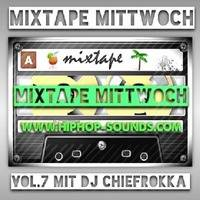 MixtapeMittwoch Vol. 7 mit Chiefrokka by Chiefrokka