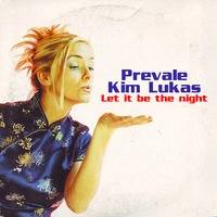 Kim Lukas & Prevale - Let It Be The Night (Discotecoso Mix) by Prevale