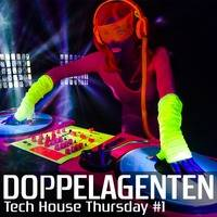 Tech House Thursday