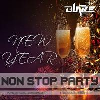 NEW YEAR NON STOP PARTY by Dj BLAZE