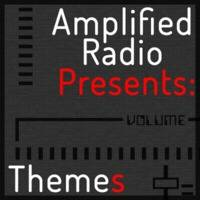 Amplified Radio Presents: Themes