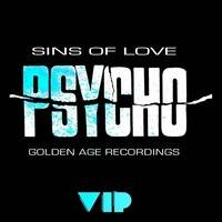 Psycho (VIP) [Free Download] by Sins Of Love