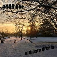 Ultimate Dream (original mix ) by aron one