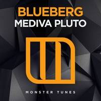 Blueberg - Mediva Pluto [OUT NOW] by Blueberg