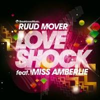 Ruud Mover Ft Miss Amberlie - Love Shock (Starjackers Remix) by andyabx
