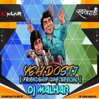01 YEH DOSTI-[ FRIENDSHIP DAY SPECIAL ]-DJ MALHAR by Shekhar Fulore Sf