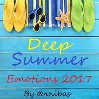 Deep Summer Emotions 2017 By @nnibas by @nnibas ( Set Mix )