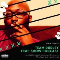Team Dudley Trap Show - 03rd October 2017 by Jason Dudley