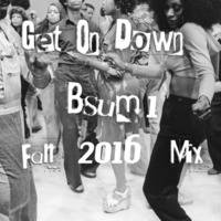 Get On Down A Drum & Bass Mix By Bsum1 by Michael Day