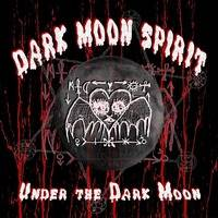 DARK MOON SPIRIT - Dark Moon Spirit by DarkMoonSpirit