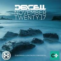 Dexcell - November Twenty:17 Mix by Dexcell