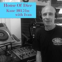 HOUSE OF DICE SHOW with guest presenter Ivan by Ivan Kane