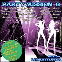 DJ Partylover - Party Mission 08 by Partylover