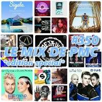 LE MIX DE PMC #350 *EDITION SPECIAL* by DJ P.M.C.
