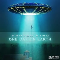 Proton King - One Day On Earth (Void Remix) (OUT NOW on DRUID RECORDS) by VOID