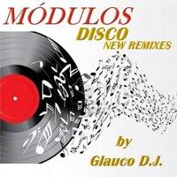Glauco D.J. - Set Disco - New Remixes - 06 by Glauco DJ