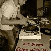 Come With Me... To The Club!!! by KaY Brown