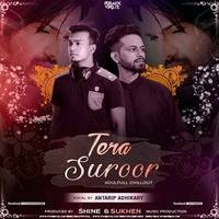 Tera Suroor (Soulfull Chillout) Feat. Antarip Adhikary – Shine & Sukhen | RemixVirusRecords by RemixVirus