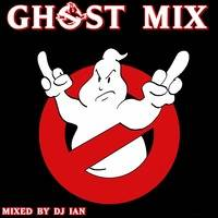 GHOST MIX BY DJ IAN by MIXES Y MEGAMIXES