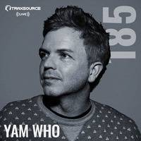 Traxsource LIVE! #185 with Yam Who? by Traxsource LIVE!