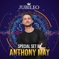 Anthony May - Jubileo - Special Set by Anthony May