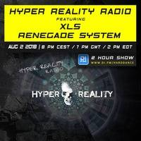 Hyper Reality Radio 088 – feat. XLS & Renegade System by Hyper Reality Records