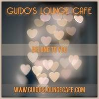 Guido's Lounge Cafe Broadcast 0347 Belong To You (20181026) by Guido's Lounge Cafe