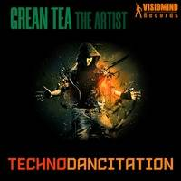 Grean Tea The Artist - Technodancitation (Original Mix) by DHLC RADIO