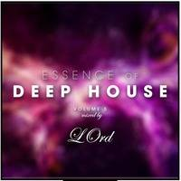 LOrd - Essence Of Deep House Vol 5 by LOrd ♕