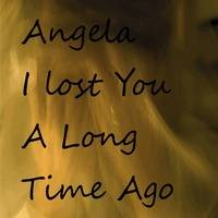 I Lost You A Long Time Ago (NEW!) by Andrea Moore
