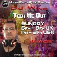 Tech Me Out #027 End Of Year Mix Live On HBRS 30th Dec.2018 - DJ Wino by Steven ryan