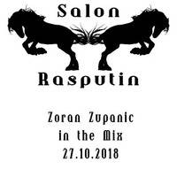 Zoran Zupanic in the Mix @ Salon Rasputin (27.10.2018) by Salon Rasputin