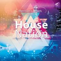 House Nation #150 by Herman's Mixes