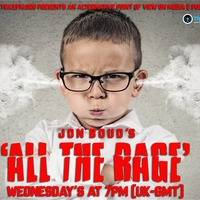 Jon Boud's All The Rage Show Replay On www.traxfm.org - 8th May 2019 by Trax FM Wicked Music For Wicked People