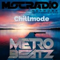 Chillmode (Aired On MOCRadio.com 3-17-19) by Metro Beatz