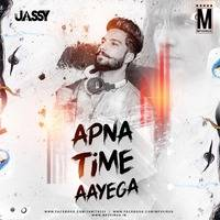 Apna Time Aayega (Moombahton Remix) - DJ Jassy by MP3Virus Official