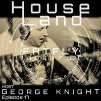 HouseLand radio show with FatFly by George Knight