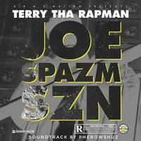 Terry Tha Rapman - Joe Spazm Szn by JiveNaija