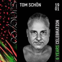 Tom Schön - 6 Years COLOURS @ Tanzhaus West Frankfurt 19 - 01 - 2019 by Tom Schön