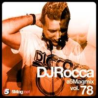 DJ Rocca - A 5 Mag Mix 78 by 5 Magazine