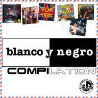 BLANCO Y NEGRO COMPILATION by MIXES Y MEGAMIXES