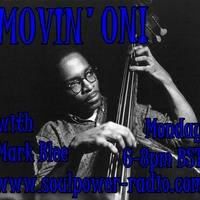 MOVIN' ON! 19/08/19 by Mark Blee