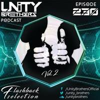 Unity Brothers Podcast #230 [Flashback Edition Vol. 2] by Unity Brothers