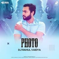 Photo (Mashup) - DJ Rahul Vaidya by AIDD