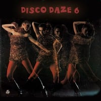 Disco Daze Vol. 6 by Jairo Fernandes