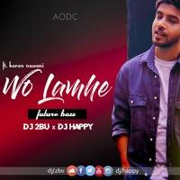 WO LAMHE- ft. karan nawani-(future bass mix) DJ 2BU & DJ HAPPY by  2BU