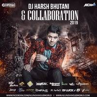 DJ Harsh Bhutani & Collaboration 2019
