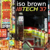 IBTECH 37 | Minimal trends | 01/09/2019 by iso & ioky